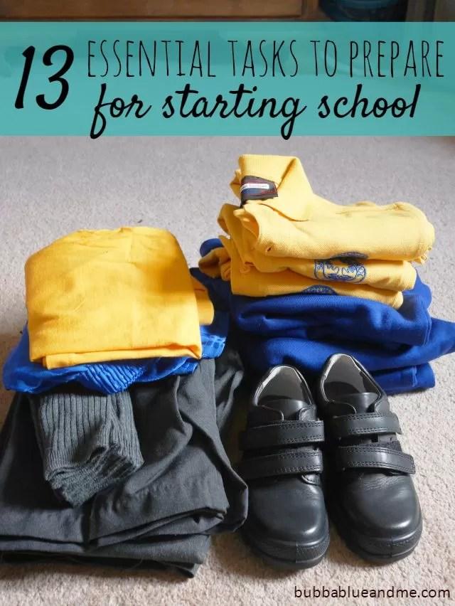 13 essential tasks to prepare for starting school