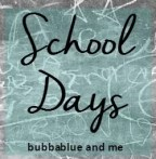 Bubbablue and me school days linky