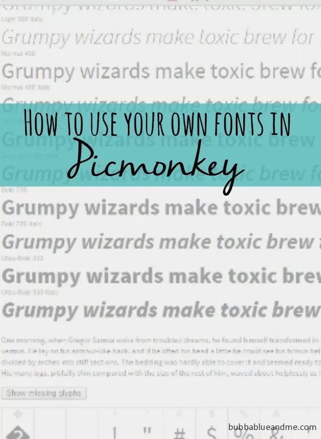 how to use your own fonts in picmonkey - Bubbablue and me