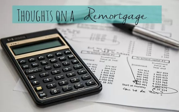 Is it ever a good idea to remortgage?
