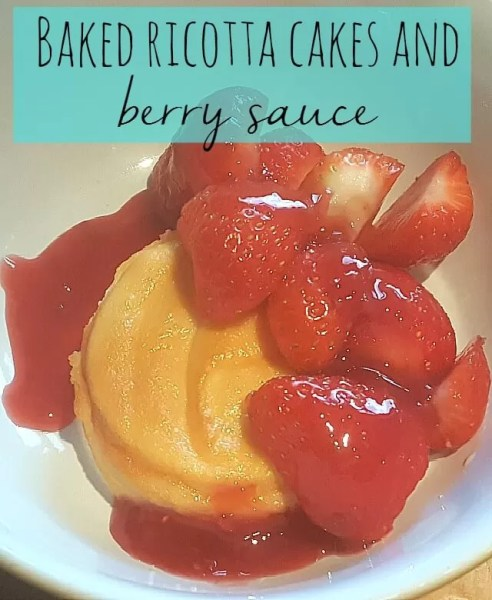 baked ricotta cakes with berry sauce - Bubbablueandme
