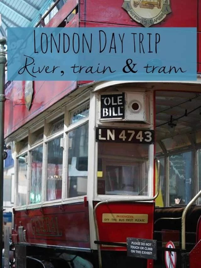 London day trip river train and tram - Bubbablue and me