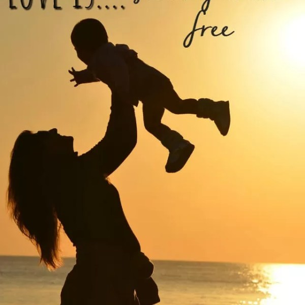 What love is…when you have children