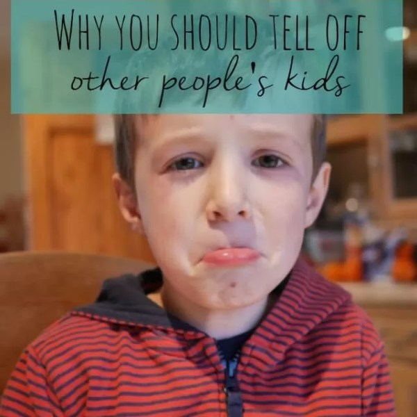 Why you should tell off other people's children