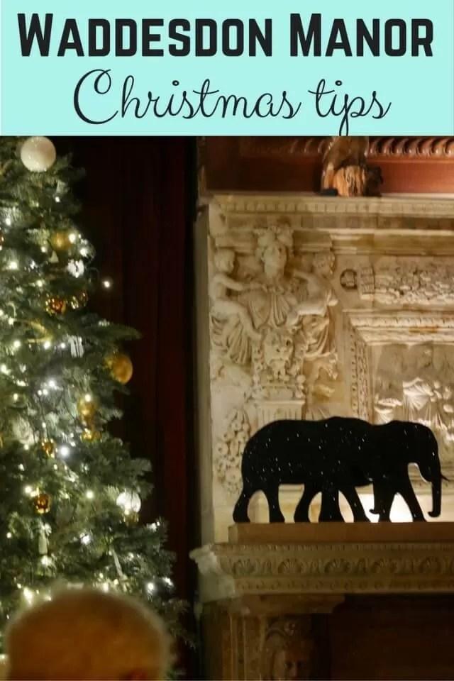 Waddesdon Manor Christmas tips - Bubbablue and me