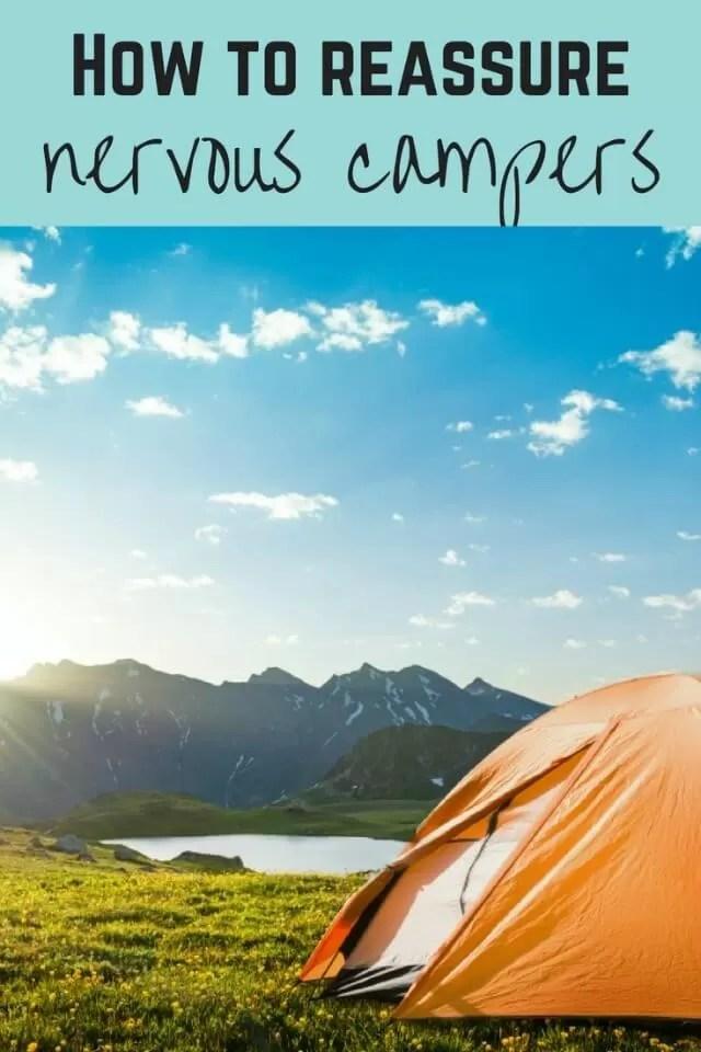 help nervous campers