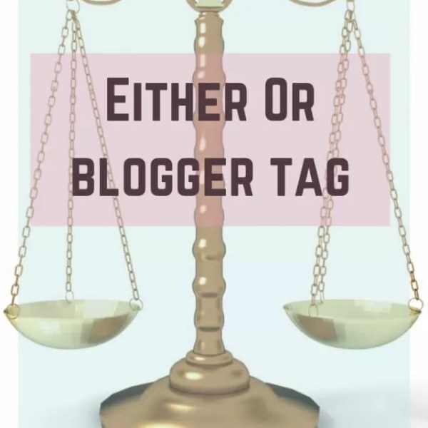 Either Or Tag – getting to know you