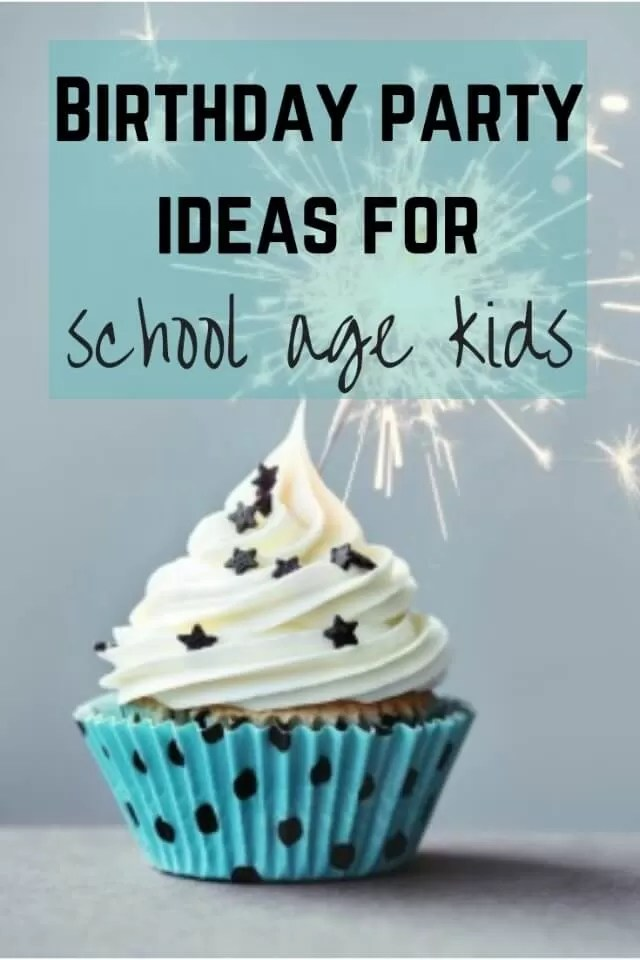 school kids birthday party ideas