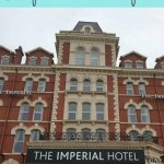 Staying in the historic Imperial Hotel Blackpool