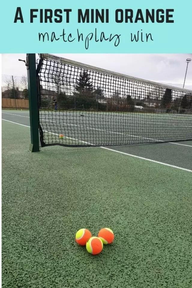 first mini orange tennis win - Bubbablue and me