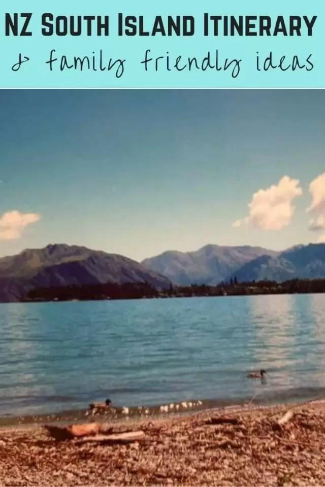 new zealand sourth island trip with family friendly ideas