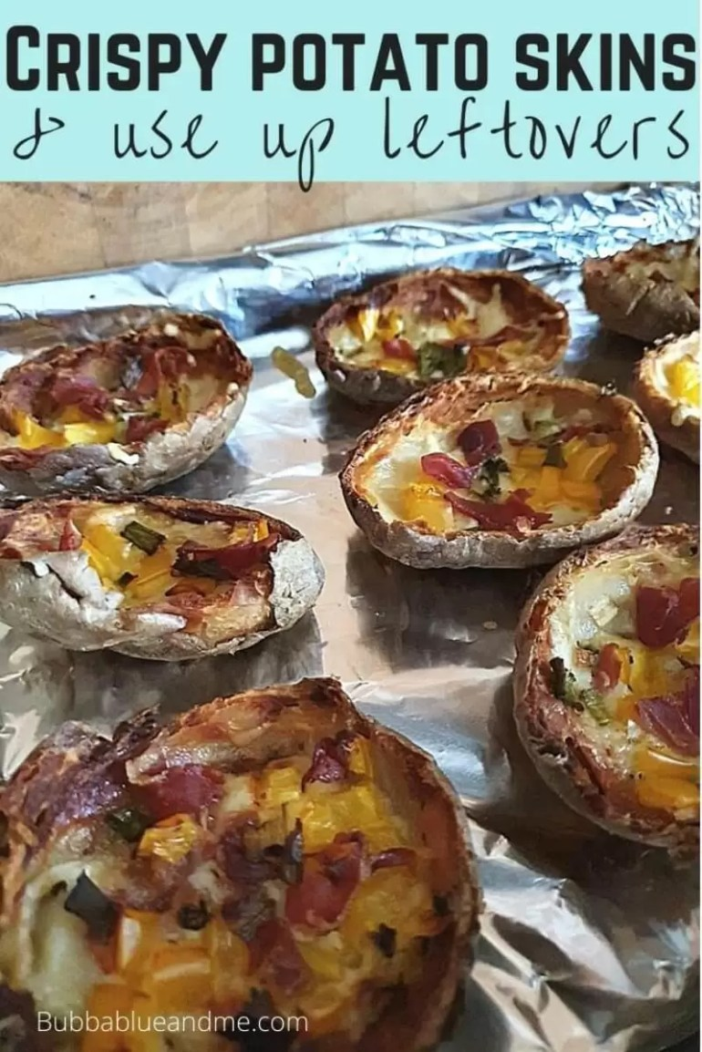 Crispy loaded potato skins unsing leftovers