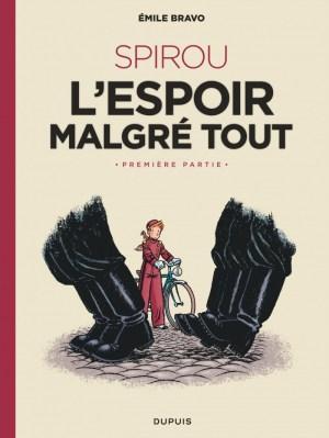 Spirou ou l'espoir malgré tout d'Émile Bravo, Dupuis