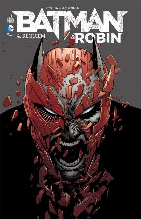 💥 Batman & Robin – Tome 04 : Requiem / Batman & Robin – Intégrale – Tome 02 de Patrick Gleason, Cliff Richards & Peter J. Tomasi