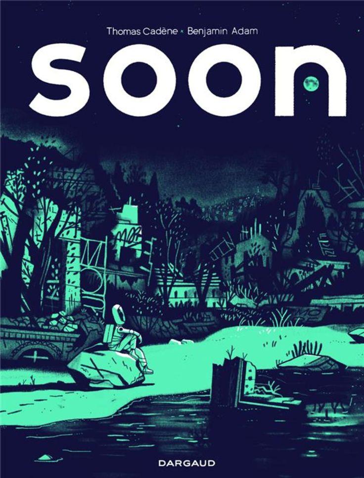 Soon, de Thomas Cadène & Benjamin Adam, Dupuis