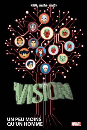 Vision : Un Peu Moins Qu'un Homme de Tom King, Jordie Bellaire, Michael Walsh & Gabriel Hernández Walta.