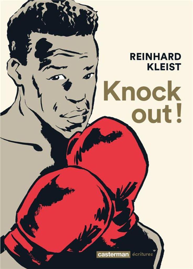 Knock Out ! de Reinhard Kleist, Casterman