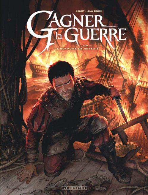 Gagner la Guerre, de Frédéric Genêt, d'après le livre de fantasy de Jean-Philippe Jaworski.