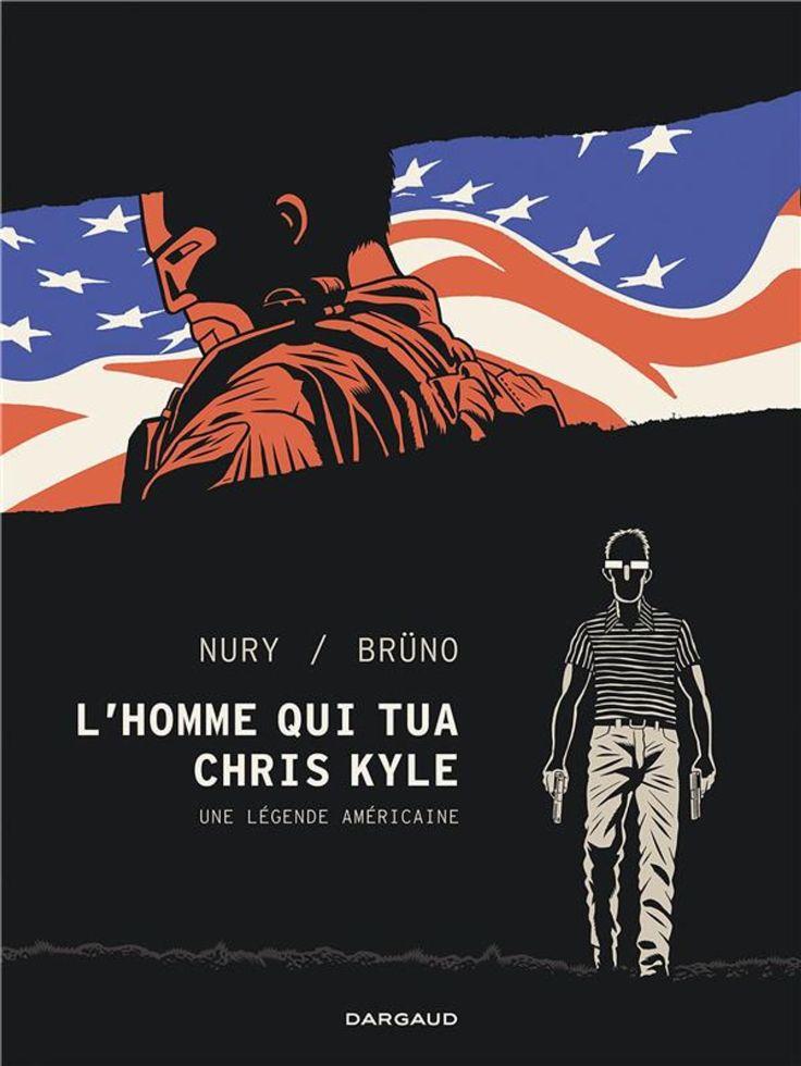 L'Homme qui tua Chris Kyle de Fabien Nury et Brüno, Dargaud