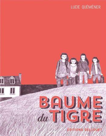 Baume du tigre de Lucie Quéméner, Delcourt