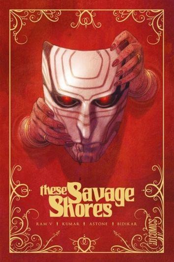 These Savage Shores de Ram V, Vitorio Astone & Sumit Kumar, Hi Comics