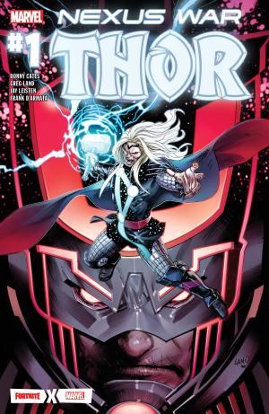 Nexus War : Thor, Donny Cates & Greg Land, Marvel