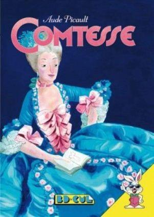 Comtesse d'Aude Picault, BD CUL