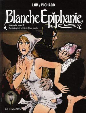 Blanche Epiphanie de Georges Pichard, La Musardine