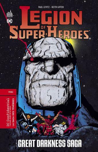 Legion of super-heros Great darkness saga de Paul Levitz & Keith Giffen, Urban Comics