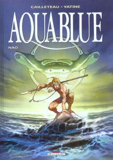 Aquablue, éditions Delcourt, Cailleteau, Vatine, Reno