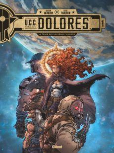 U.C.C. Dolorès, éditions Glénat, Didier Tarquin