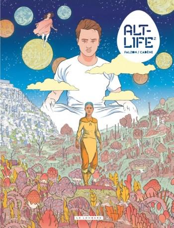 Alt-Life 2, de Thomas Cadène et Joseph Falzon, éditions Le Lombard