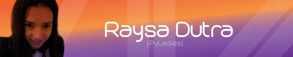 Raysa Dutra