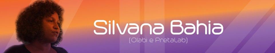 Silvana Bahia
