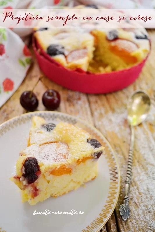Prăjitură simplă cu caise şi cireşe
