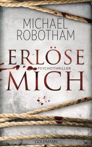 Erloese mich - Michael Robotham