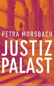 Petra Morsbach - Justizpalast (Cover)