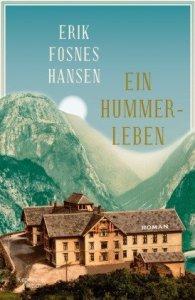 Erik Fosnes Hansen - Ein Hummerleben (Cover)