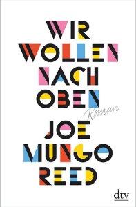Joe Mungo Reed - Wir wollen nach oben (Cover)