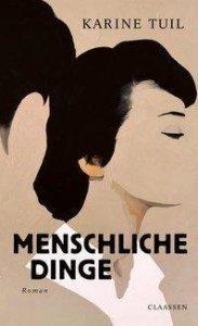 Karine Tuil - Menschliche Dinge (Cover)
