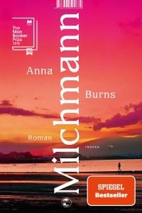 Anna Burns - Milchmann (Cover)