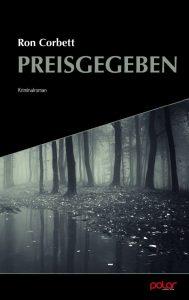 Ron Corbett - Preisgegeben (Cover)