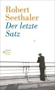 Robert Seethaler - Der letzte Satz (Cover)