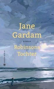 Jane Gardam - Robinsons Tochter (Cover)