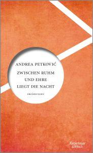 Andrea Petković - Zwischen Ruhm und Ehre liegt die Nacht (Cover)