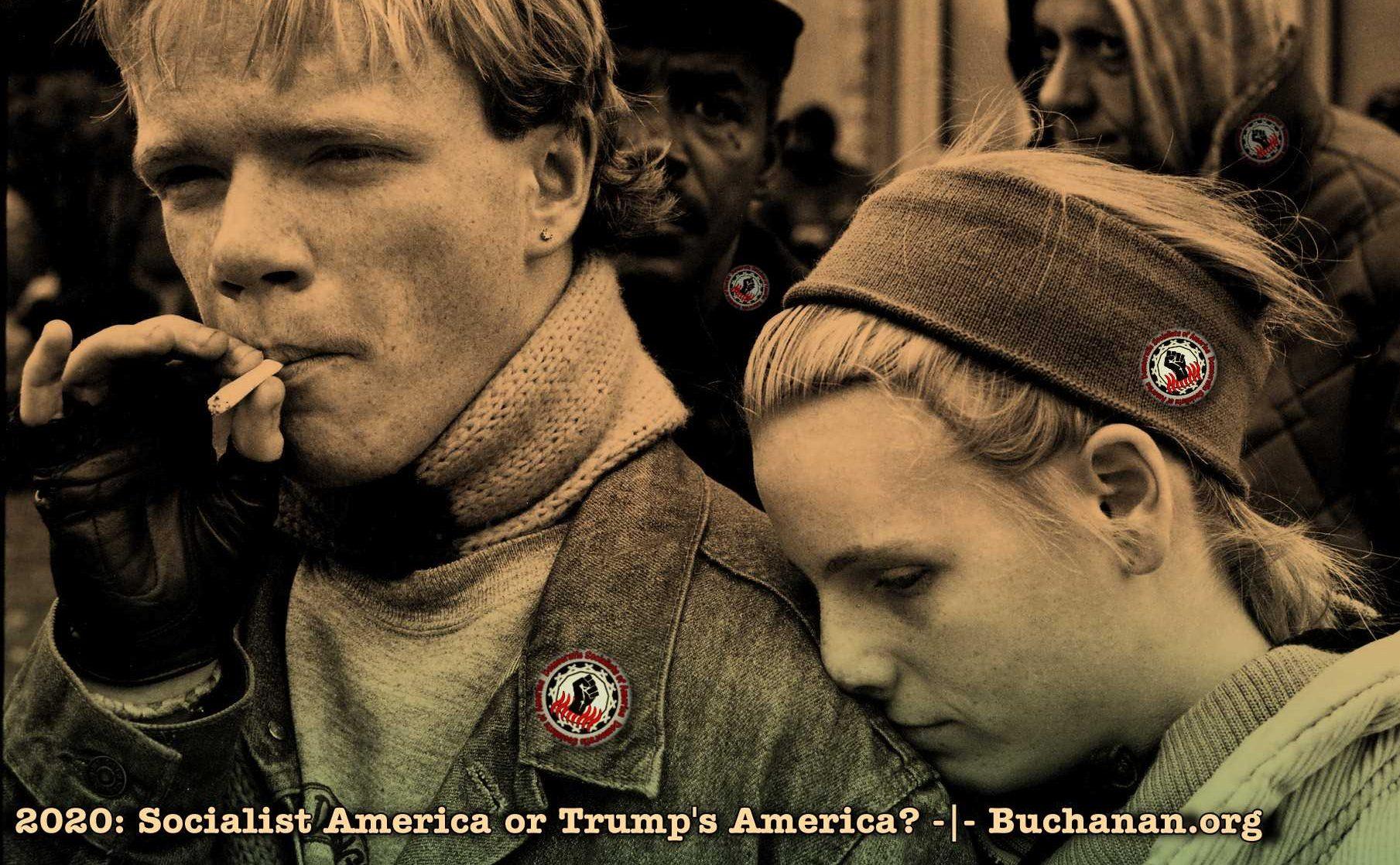 2020: Socialist America or Trump's America?