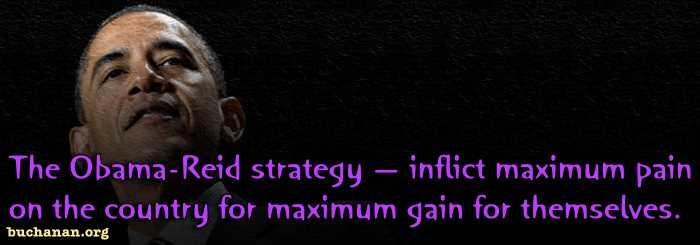Sadistic Strategy of Obama & Reid