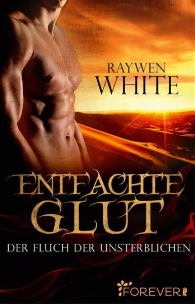 Entfachte Glut – Raywen White