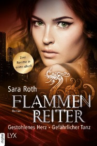 Die Flammenreiter-Chroniken – Sara Roth