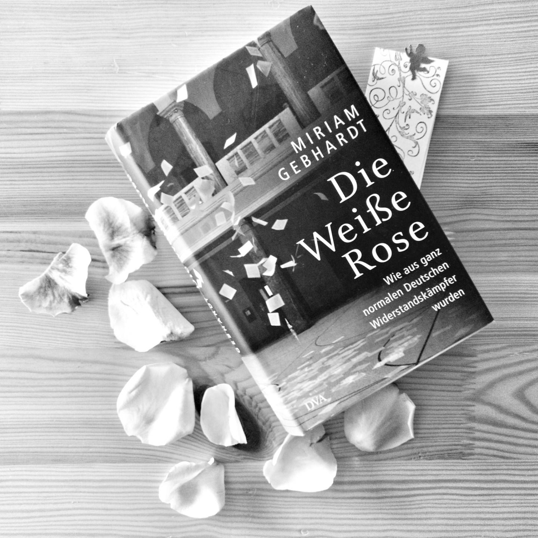 Die Weiße Rose – Miriam Gebhard